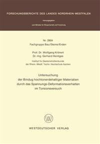 Untersuchung Der Bindung Hochtonerdehaltiger Materialien Durch Das Spannungs-deformationsverhalten Im Torsionsversuch