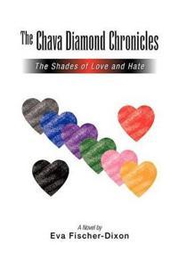 The Chava Diamond Chronicles