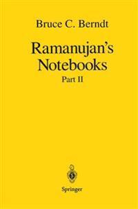 Ramanujan's Notebooks, Part 2