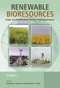 Renewable Bioresources: Scope and Modification for Non-Food Applications
