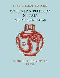 Mycenean Pottery in Italy and Adjacent Areas