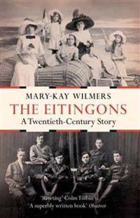 The Eitingons: A Twentieth-Century Story