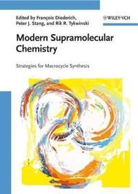 Modern Supramolecular Chemistry: Strategies for Macrocycle Synthesis