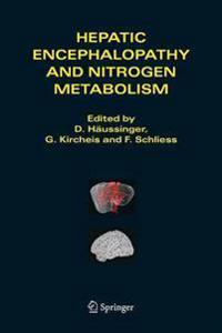 Hepatic Encephalopathy And Nitrogen Metabolism.