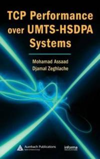 TCP Performance over UMTS-HSDPA Systems