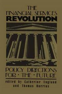 The Financial Services Revolution