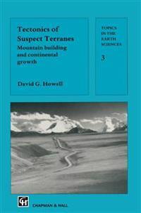 Tectonics of Suspect Terranes