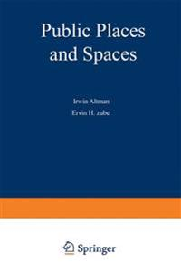 Public Places and Spaces