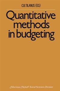 Quantitative methods in budgeting