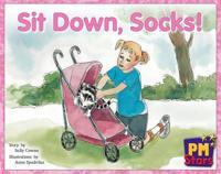 Sit Down, Socks!