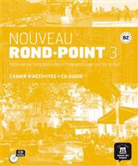 Nouveau Rond-Point 3. Cahier d'exercices + CD audio (B2)