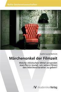 Marchenonkel Der Filmzeit