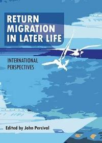 Return Migration in Later Life