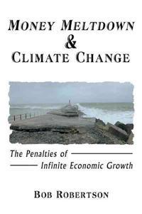 Money Meltdown & Climate Change