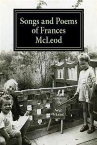 Songs and Poems of Frances McLeod