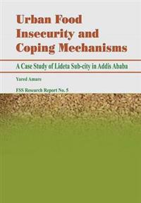 Urban Food Insecurity and Coping Mechanisms