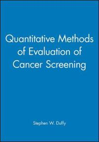 Quantitative Methods of Evaluation of Cancer Screening
