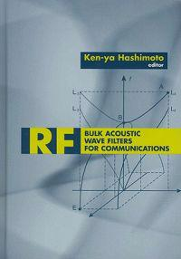Rf Bulk Acoustic Wave Filters for Communications