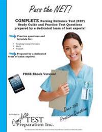 Pass the Net! Nursing Entrance Test Study Guide and Practice Test Questions