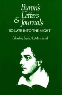 Byron's Letters and Journals, Volume V: 'so Late Into the Night, ' 1816-1817