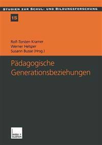 Pädagogische Generationsbeziehungen