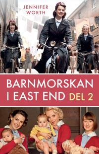 Barnmorskan i East End : del 2