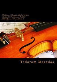 Tadaram Maradas Book of Poem Lyrics III, Written in English with Spanish Translations (C): Lyrics of a Lifetime.