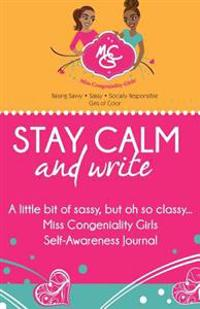 Stay Calm and Write: A Little Bit of Sassy, But Oh So Classy... Miss Congeniality Girls Self-Awareness Journal