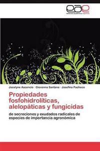 Propiedades Fosfohidroliticas, Alelopaticas y Fungicidas