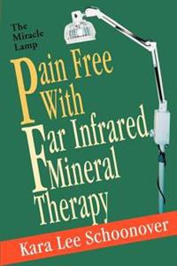 Pain Free With Far Infrared Mineral Therapy