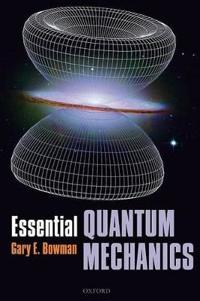 Essential Quantum Mechanics