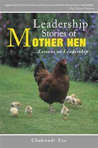 Leadership Stories of Mother Hen