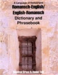 Romansh-English/English-Romansh Dictionary and Phrasebook