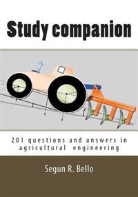 Study Companion: 201 Questions & Answers in Agricultural Engineering