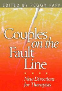 Couples on the Fault Line