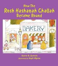 How the Rosh Hashanah Challah Became Round