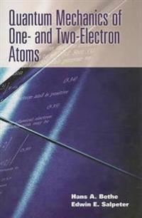 Quantum Mechanics Of One- And Two-Electron Atoms