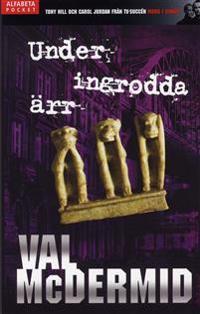 Under ingrodda ärr - Val McDermid pdf epub