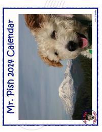 Mr. Pish 2014 Calendar: (Hanging Calendar)