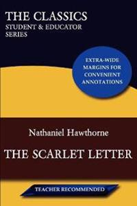 The Scarlet Letter (The Classics