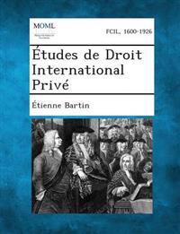 Etudes de Droit International Prive