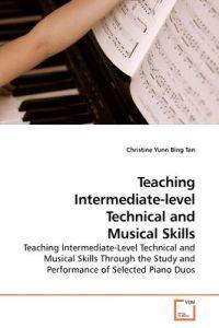 Teaching Intermediate-Level Technical and Musical Skills