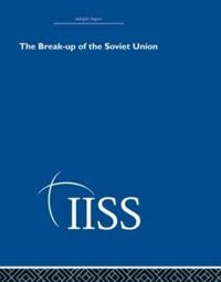 The Break-up of the Soviet Union