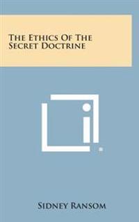 The Ethics of the Secret Doctrine