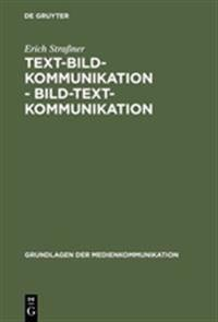 Text-Bild-Kommunikation - Bild-Text-Kommunikation