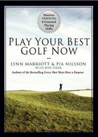 Play Your Best Golf Now