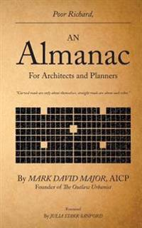 Poor Richard, an Almanac for Architects and Planners