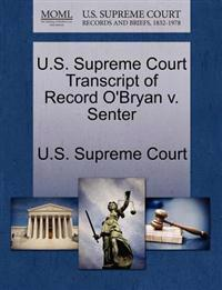 U.S. Supreme Court Transcript of Record O'Bryan V. Senter