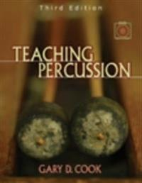 Teaching Percussion [With 2 DVD Set]