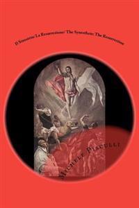Il Sinesteta: La Resurrezione/ The Synesthete: The Resurrection